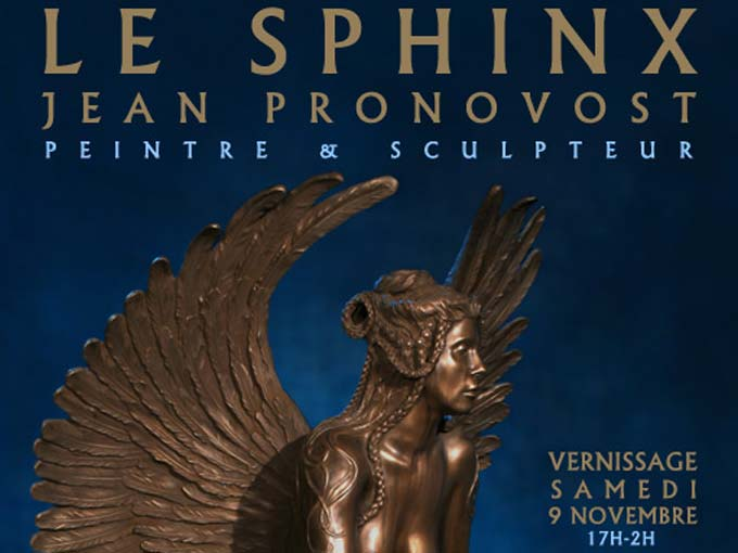 THE SPHINX EXHIBITION, ARTISTIC RETROSPECTIVE OF JEAN PRONOVOST